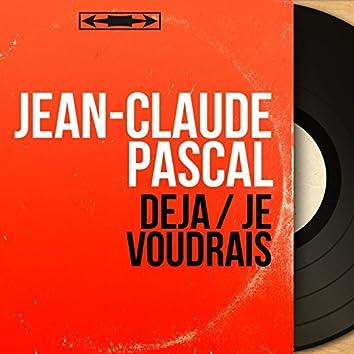 Déjà / Je voudrais (feat. Franck Pourcel et son orchestre) [Mono version]