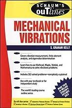 Best mechanical vibrations s graham kelly Reviews