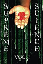 Supreme Science Volume 1: Does The Matrix Really Exist?