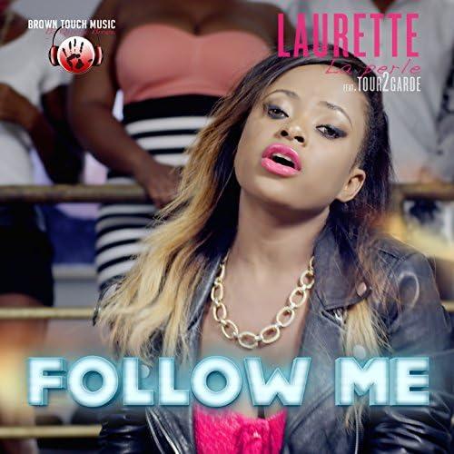 Laurette La Perle feat. Tour 2 Garde