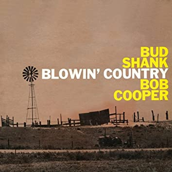 Blowin' Country (Remastered)