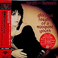 Glorious Results of Misspent Y by Joan Jett (2008-01-01)