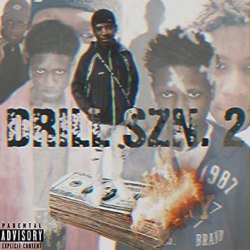 Drill Szn. 2