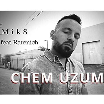 Chem Uzum (feat. Karenich)
