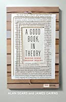 A Good Book, in Theory: Making Sense Through Inquiry