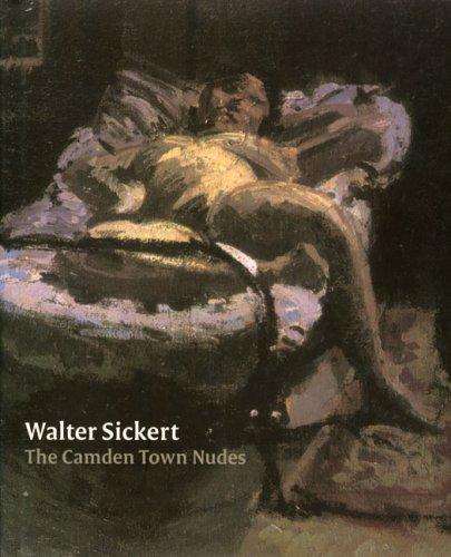Walter Sickert: Camden Town Nudes