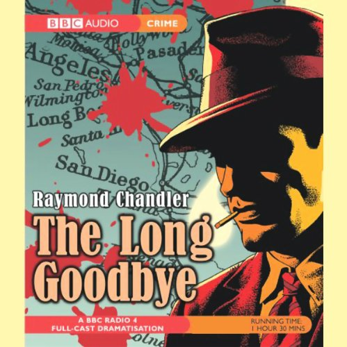 The Long Goodbye                   By:                                                                                                                                 Raymond Chandler                               Narrated by:                                                                                                                                 Ed Bishop,                                                                                        Full Cast                      Length: 1 hr and 29 mins     20 ratings     Overall 4.8