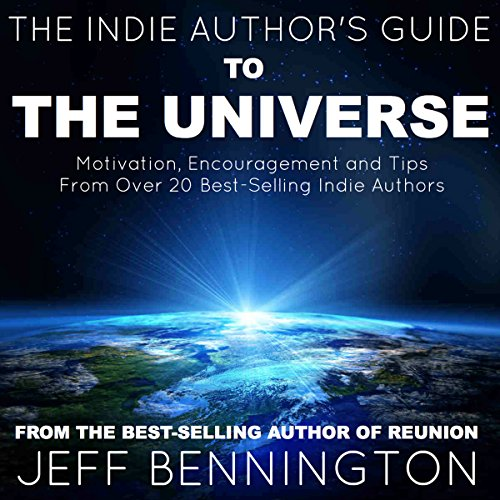 The Indie Author's Guide to the Universe audiobook cover art