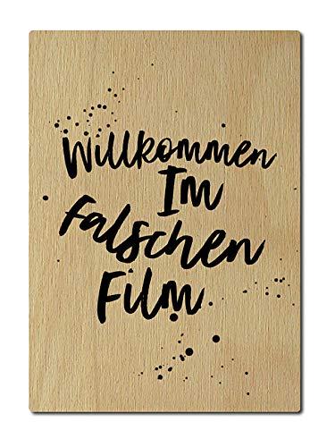Interluxe Postkarte aus Holz Willkommen im falschen Film DIN A6 105x148mm Karte Echtholz Spruch