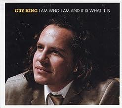 I Am Who I Am and It Is What It Is by Guy King (2012-05-04)