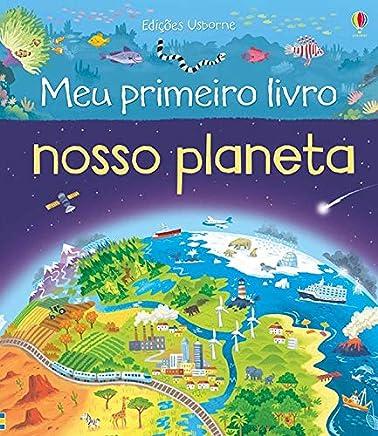Nosso planeta : Meu primeiro livro