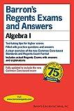 Barron's Regents Exams and Answers: Algebra I