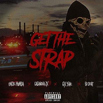 Get The Strap (feat. Casanova, 6ix9ine & 50 Cent)