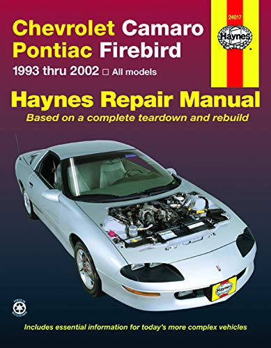 Chevrolet Camaro Pontiac Firebird: 1993 thru 2002 (Haynes Manuals)