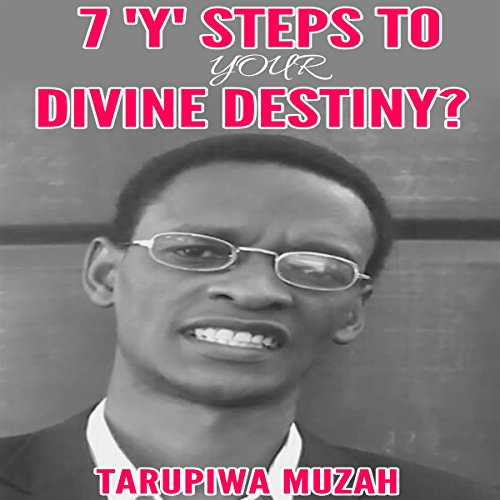 7 'Y' Steps to Your Divine Destiny audiobook cover art