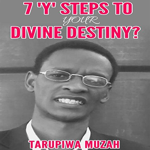 Couverture de 7 'Y' Steps to Your Divine Destiny