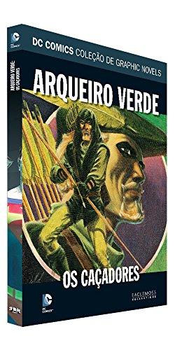 Dc Graphic Novels. Arqueiro Verde. Os Caçadores