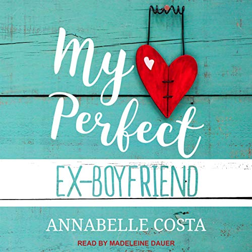 My Perfect Ex-Boyfriend cover art
