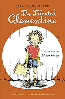 The Talented Clementine by [Sara Pennypacker, Marla Frazee]