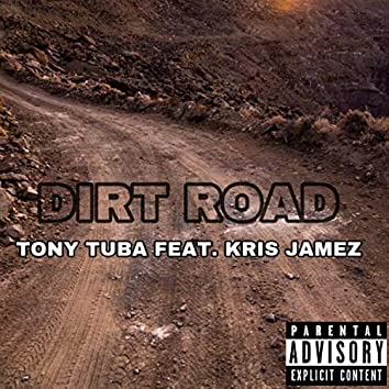 Dirt Road (feat. Kris Jamez)