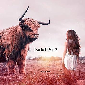 Isaiah 8:12