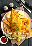 Air Fryer Cookbooks 2020 Tips For Using An Air Fryer & How To Cook With An Air Fryer: Air Fryer Cookbooks Best Sellers (English Edition)