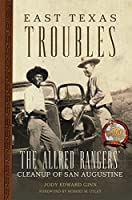 East Texas Troubles: The Allred Rangers' Cleanup of San Augustine