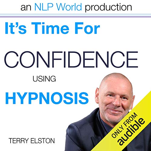 It's Time For Confidence With Terry Elston audiobook cover art