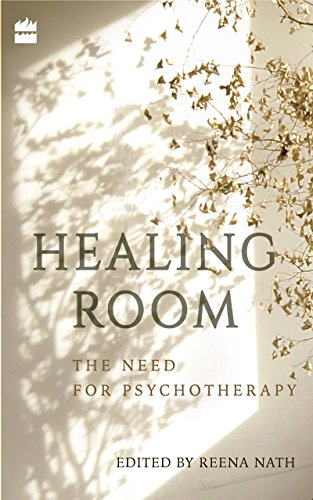 Healing Room: The Need for Psychotherapy (English Edition)