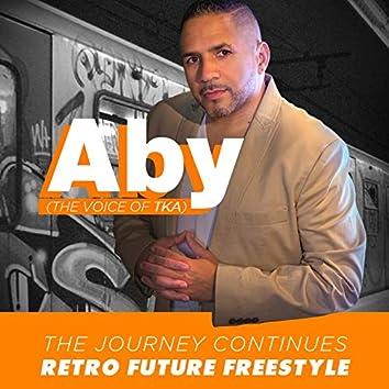 The Journey Continues - Retro Future Freestyle
