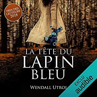 La tête du lapin bleu                   By:                                                                                                                                 Wendall Utroi                               Narrated by:                                                                                                                                 Bénédicte Charton                      Length: 11 hrs and 12 mins     Not rated yet     Overall 0.0