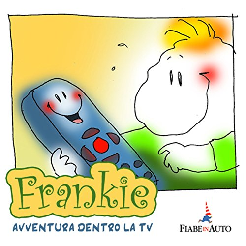 Frankie: avventura dentro la tv audiobook cover art