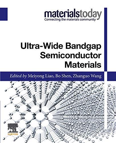 Ultra-wide Bandgap Semiconductor Materials (Materials Today) (English Edition)
