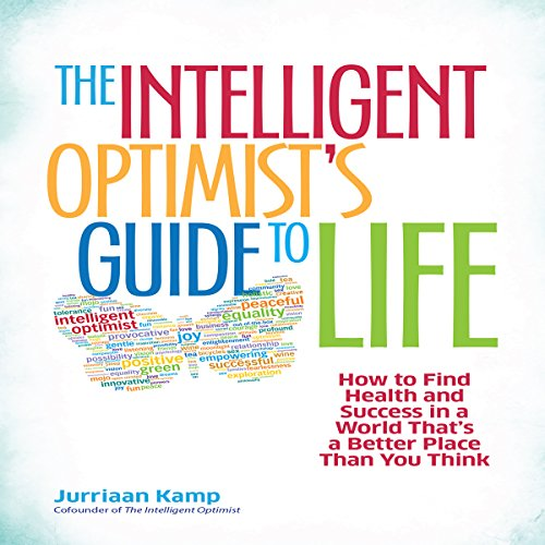 The Intelligent Optimist's Guide to Life audiobook cover art