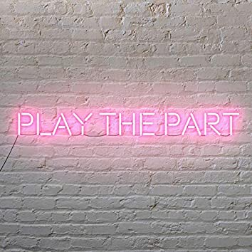 Play The Part