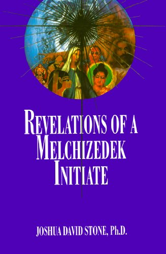 Revelations of a Melchizedek Initiate (Complete Ascension Book 11) (English Edition)