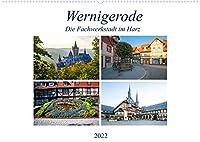Wernigerode - Die Fachwerkstadt im Harz (Wandkalender 2022 DIN A2 quer): Die Stadt Wernigerode liegt im Landkreis Harz nordoestlich des Brockens. Durch den Ort fliesst die Holtemme und muendet in den Zillerbach. (Monatskalender, 14 Seiten )