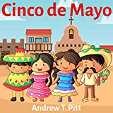 Cinco De Mayo : Having fun together: Book for Kids: Bedtime Stories Fantasy Children Picture 4-8 (Bedtime Stories Boys and Girls 32) (English Edition)