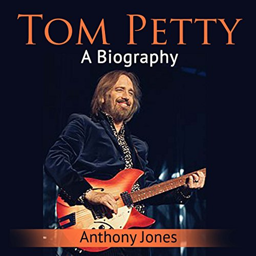 Tom Petty: A Biography cover art