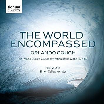 Orlando Gough: The World Encompassed
