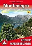 Montenegro - Die schönsten Küsten- und Bergwanderungen. 50 Touren. Mit GPS-Tracks