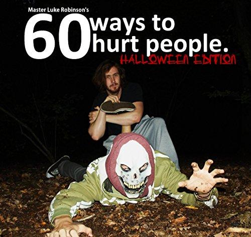 60 Ways To Hurt Someone: Halloween Edition (English Edition)