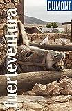 DuMont Reise-Taschenbuch Fuerteventura: Reiseführer plus Reisekarte. Mit individuellen Autorentipps und vielen Touren.