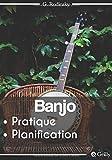 Banjo Pratique Journal Musique Planification : 52 semaines | Organise tes...
