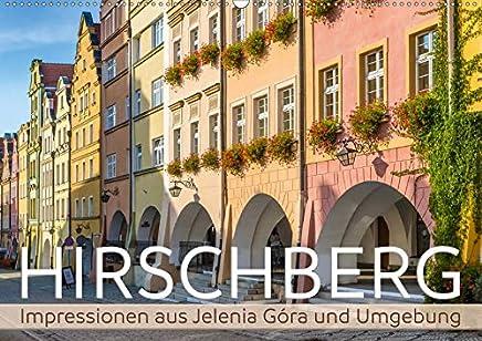 HIRSCHBERG Impressionen aus Jelenia Góra und Umgebung (Wandkalender 2020 DIN A2 quer): Sommerliche Eindrücke aus Niederschlesien (Monatskalender, 14 Seiten )