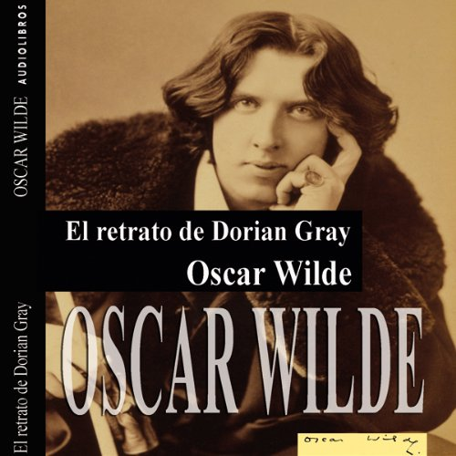 El retrato de Dorian Gray I [The Picture of Dorian Gray I] cover art