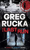 The Last Run by Greg Rucka(2011-04-26)