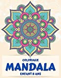 coloriage mandala enfant 8 ans: Plus de 60 mandalas pour calmer les enfants, relaxation sans stress, bon pour les aînés aussi (livres de coloriage de mandala pour enfants)