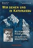 Wir sehen uns in Kathmandu - Bernadette McDonald