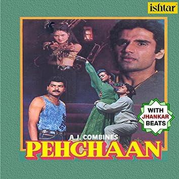 Pehchaan (With Jhankar Beats) (Original Motion Picture Soundtrack)